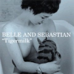 Belle & Sebastian_Tigermilk