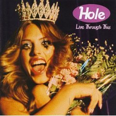 Hole_Live Through This