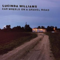 Lucinda Williams_Car Wheels On A Gravel Road