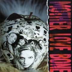 MOTHER LOVE BONE_APPLE