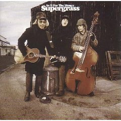 Supergrass_In It for the Money