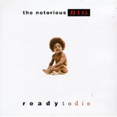 THE NOTORIOUS B.I.G._READY TO DIE