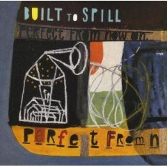 built to spill_pefect from now on