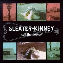 sleater-kinney_call the doctor