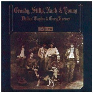 Crosby Stills Nash & Young_Deja Vu