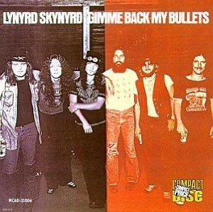 Lynyrd Skynyrd_Gimme Back My Bullets