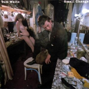 Tom Waits_Small Change