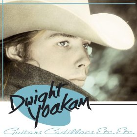 Dwight Yoakam_Guitars, Cadillacs