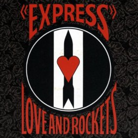 Love & Rockets_Express