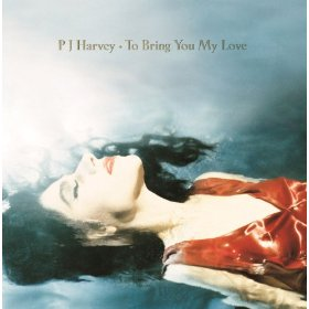 PJ Harvey_To Bring You My Love