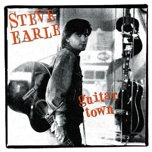 Steve Earle_Guitar Town