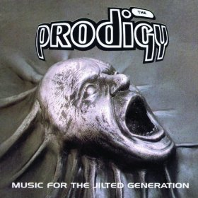 The Prodigy_Music For the Jilted Generation