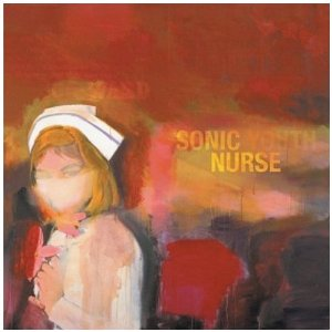SONIC YOUTH_SONIC NURSE