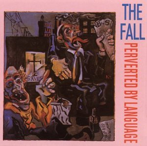 The Fall_Perverted By Language
