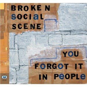 Broken Social Scene_You Forgot it in People