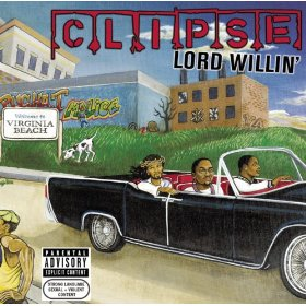 Clipse_Lord Willin'