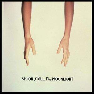 Spoon_Kill The Moonlight