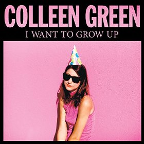Colleen Green_I Want To Grow Up