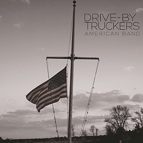 Drive-By Truckers_American Band