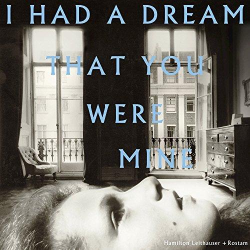 Hamilton Leithauser + Rostam_I Had A Dream
