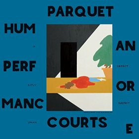 Parquet Courts_Human Performance