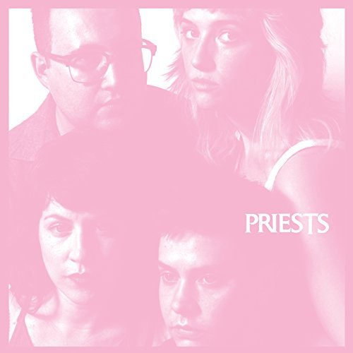 Priests_Nothing Feels Natural